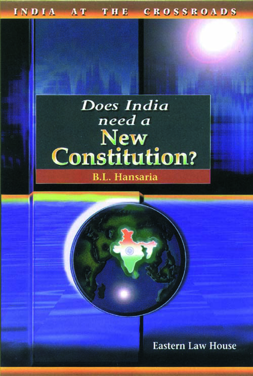 Does India Need a New Constitution?