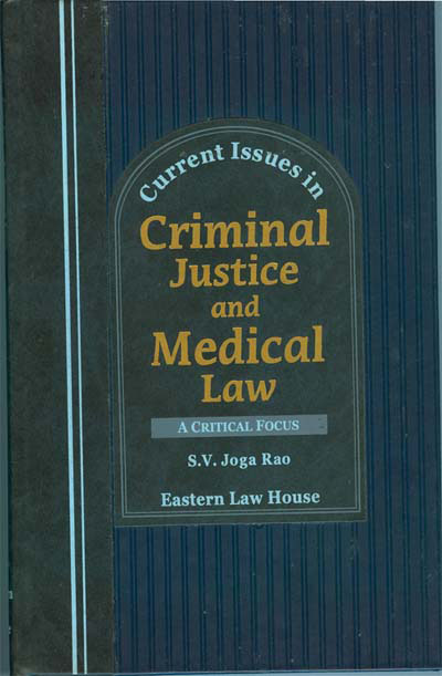 Current Issues in Criminal Justice & Medical Law