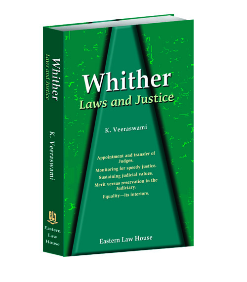 Whither Laws & Justice