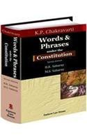 K.P Chakravarti's Words & Phrases Under the Constitution