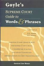 Goyel's Supreme Court Guide to Words & Phrases