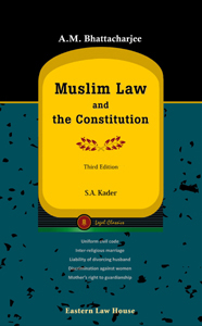 A.M Bhattacharjee's Muslim Law & the Constitution