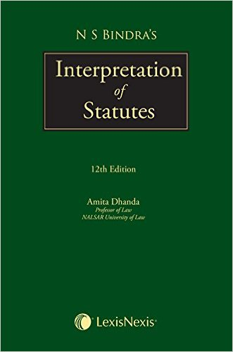 N S Bindra's Interpretation of Statutes