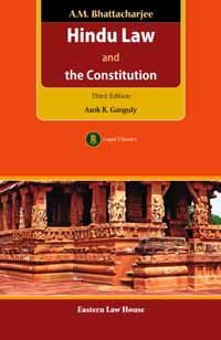 A.M. Bhattacharjee's Hindu Law and the Constitution